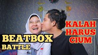 BEATBOX BATTLE Ft RENI KALAH CIUM PART II