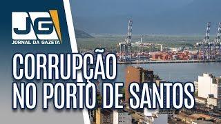 Ex-deputado é preso em operação contra corrupção no Porto de Santos