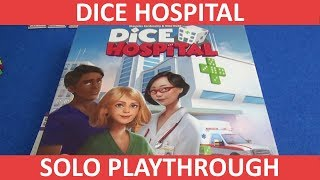 Dice Hospital - Solo Playthrough