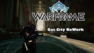 Warframe Gas City Rework