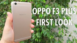Oppo F3 Plus: First look at the