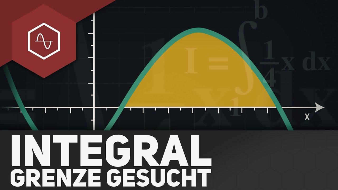 Integral - Grenze gesucht Aufgaben - YouTube