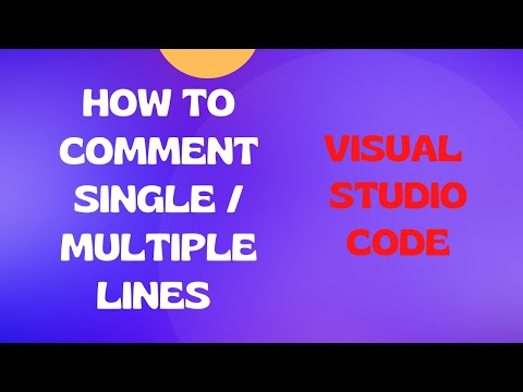 How To Comment Single Or Multiple Lines In Visual Studio Code Editor