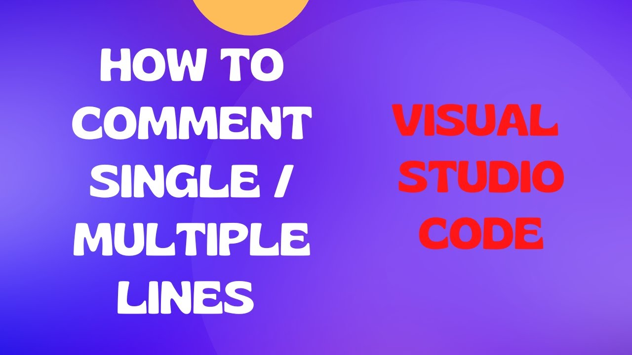 Vs Code Select Line Shortcut How To Comment Single Or Multiple Lines In Visual Studio Code Editor