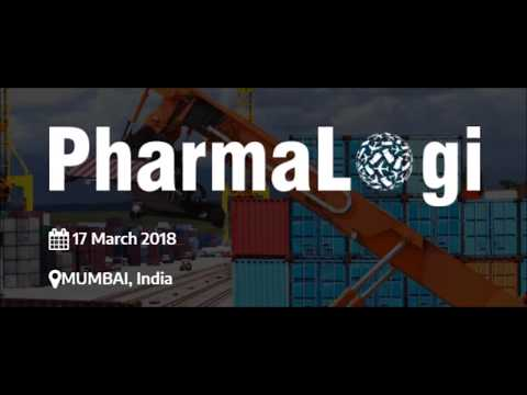 Pharma-Logi Conference and Training : India's Largest Pharma Supply Chain & Logistic Conference