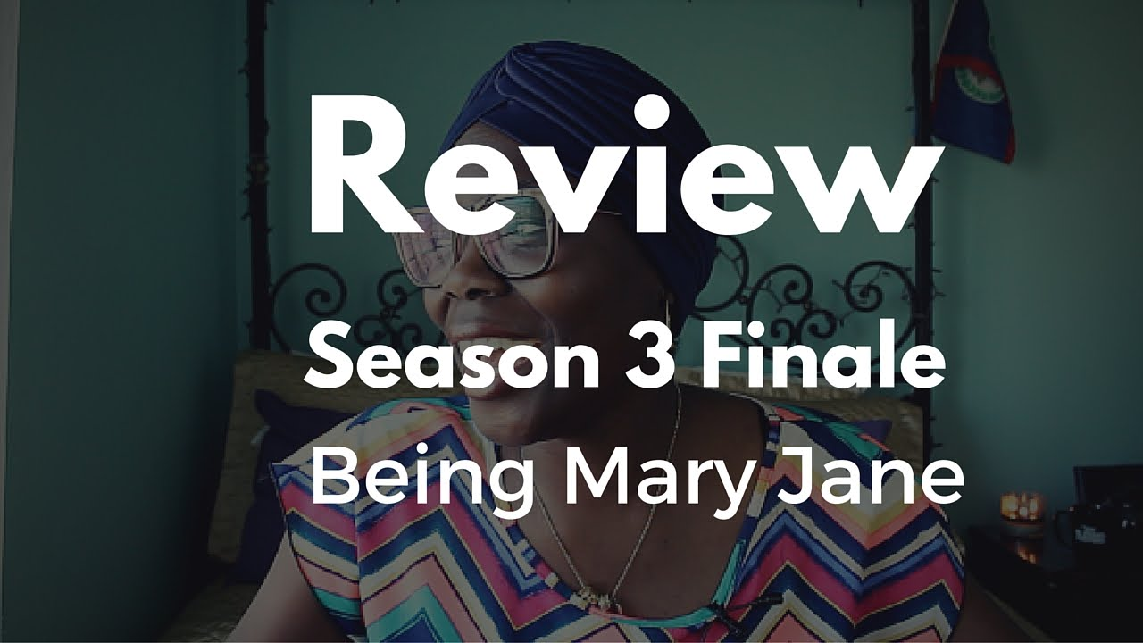 Download Being Mary Jane Season 3 Finale REVIEW