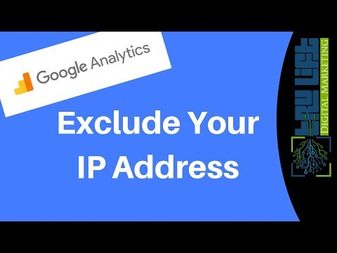 How To Exclude Your IP Address From Google Analytics Data   Static & Dynamic IPs