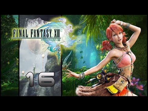 Guia Final Fantasy XIII (PS3) Parte 16 - Floresta de Sunleth (1-2)