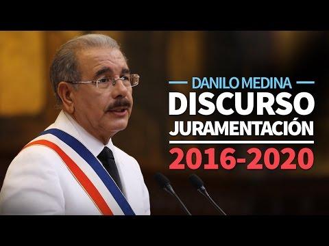 Danilo Medina, discurso juramentación 2016-2020