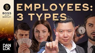 3 Types Of Employees - How To Hire