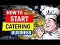 How to Start a Catering Business   Profitable Business Idea for Beginners