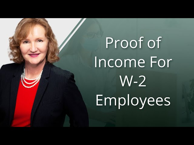 Proof of Income For W-2 Employees