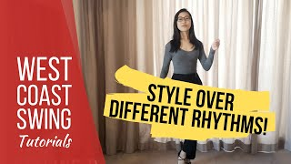 Styling practice over different rhythms - WCSA Tutorial with Jennifer Liu
