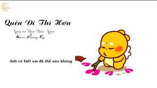Quên Đi Thì Hơn - Nguyên Thạc Bảo Ngọc | Hương Ly Cover
