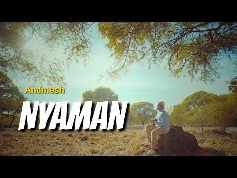 Download ANDMESH - NYAMAN (Lirik) Mp4 baru