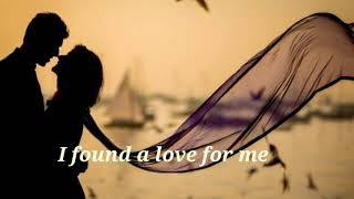 I found a love for me video with lyrics