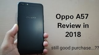 Oppo A57 Review in 2018