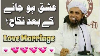Ishq Ho Jane Ke Bad Nikah (Love Marriage) Mufti Tariq Masood [New 2018]