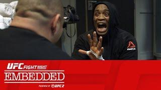 UFC Fight Night London Embedded: Vlog Series - Episode 3