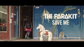 The Parakit - Save Me (feat. Alden Jacob) [Official Video]