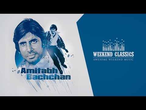 Weekend Classic Collection | Amitabh Bachchan Special | Audio Jukebox