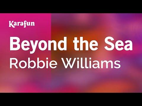 Karaoke Beyond The Sea - Robbie Williams *