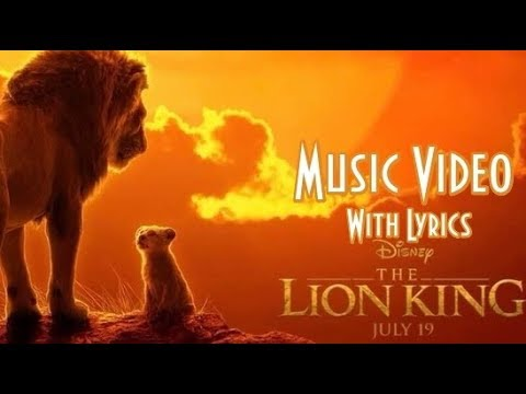 The Lion King Movie 2019 - Can You Feel The Love Tonight (Music Video With Lyrics)