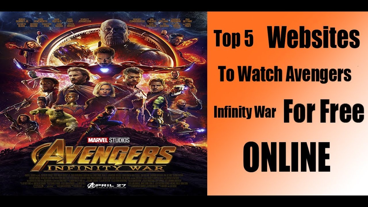 Watch Online Avengers Infinity War For Free Online How To Watch Youtube