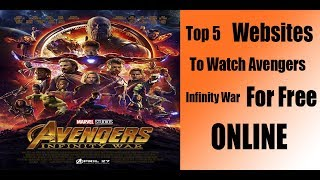 Watch Online Avengers Infinity War For Free Online (How To Watch)