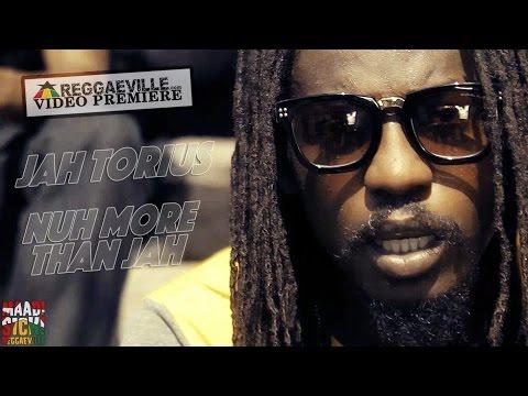 Jah Torius - Nuh More Than Jah [Akom Records | Official Video 2016]