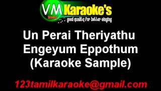 Download Hindi Video Songs - Un Perai Theriyathu Karaoke Engeyum Eppothum