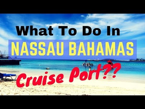 Guide to Nassau Bahamas Cruise Port, Junkanoo Beach and What To Do Near Nassau Cruise Port