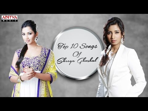 Top 10 Songs of Shreya Ghoshal ♪ ♪ You Need To Listen 🎧