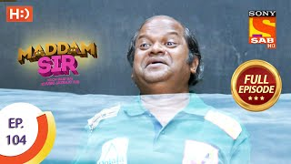 Maddam Sir - Ep 104 - Full Episode - 3rd November 2020