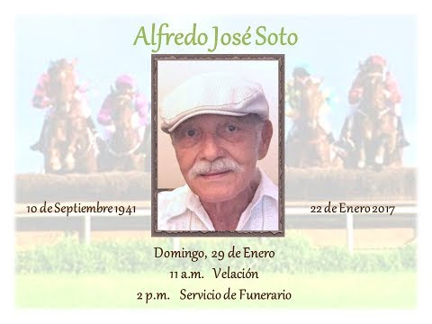 Alfredo Soto Visitation and Funeral Service - January 29, 2017