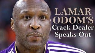 lamar odom s crack dealer speaks out
