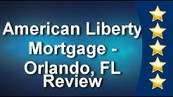 American Liberty Mortgage, Inc. Orlando Remarkable Five Star Review by Mark David Jones
