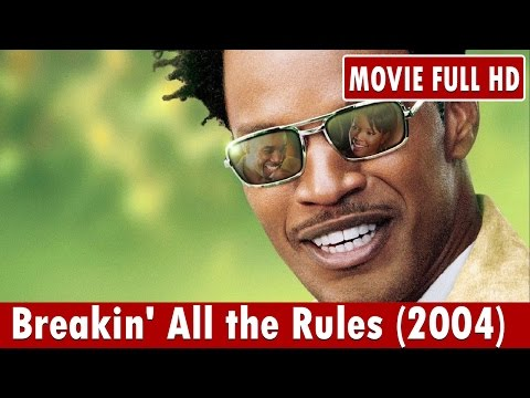 Breakin' All the Rules (2004) Movie **  Jamie Foxx, Gabriell