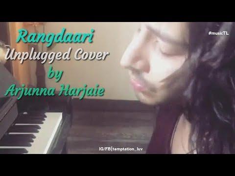 Rangdaari (Unplugged Cover) - Arjunna Harjaie Lyrics | Arijit Singh, Farhan Akhtar | Lucknow Central