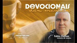 Bondade e Misericórdia. Salmos 23:6 - Fábio Daflon - Igreja Presbiteriana do Pechincha