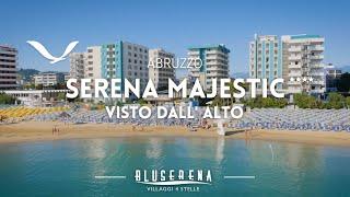 Bluserena | Serena Majestic Hotel Residence - Villaggio Turistico Abruzzo