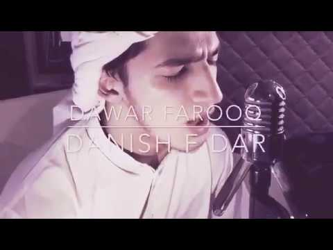 MAULA YA SALLI WASALLIM ft.Danish F Dar   2017 Naat Sharif  