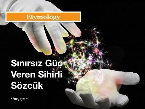 Sınırsız Güç Veren Bir Sözcüğün Hikayesi - Krasia - Kelime Köken Bilimi