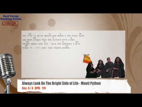 Always Look On The Bright Side of Life - Monty Python Vocal Backing Track with chords and lyrics