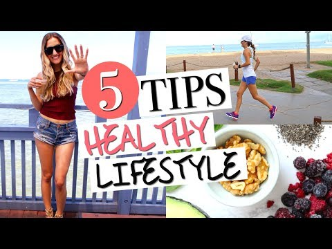HOW TO LEAD A HEALTHY LIFESTYLE   5 Must-Have Healthy Habits!