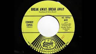 Cowboy Copas - Break Away, Break Away (Starday 641)