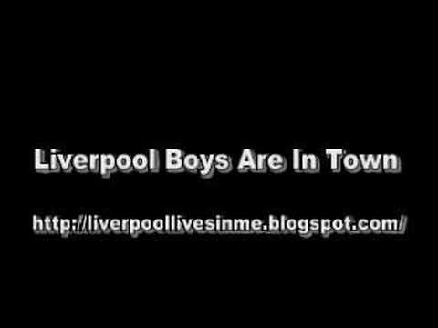 liverpool boys are in town lyrics