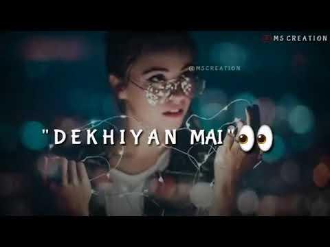Sakhiyan lyrics  status song