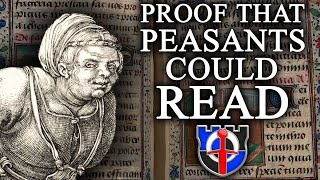 The evidence that medieval PEASANTS could READ! Medieval Misconceptions