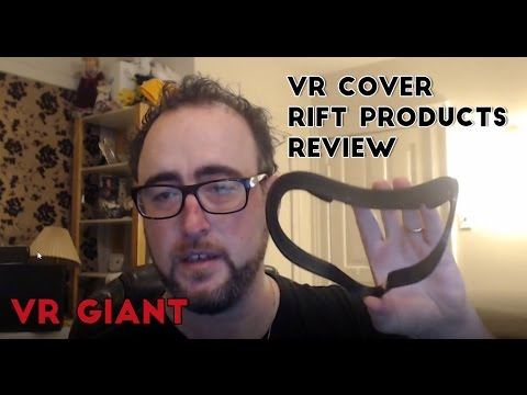 VR Cover Rift Products Review
